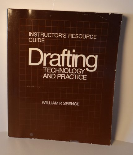 9780026763004: Drafting Technology and Practice: Instructor's Resource Guide