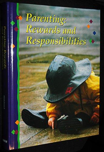 9780026763738: Parenting: Rewards+responsibilities