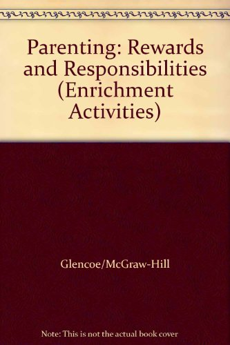 9780026763851: Parenting: Rewards and Responsibilities (Enrichment Activities)