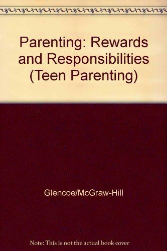 9780026763882: Parenting: Rewards and Responsibilities (Teen Parenting)