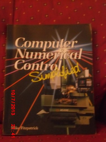9780026764100: Computer Numerical Control Simplified