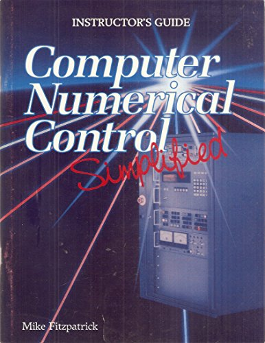 9780026764209: Computer Numerical Control Simplified: Instructor's Guide