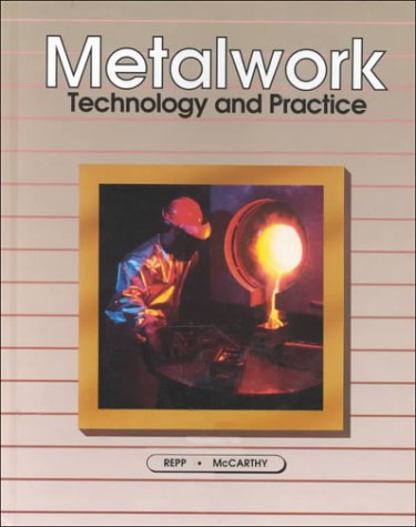Metalwork: Technology and Practice: Repp, VI