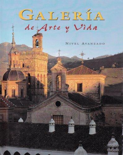 9780026765954: Spanish 4, Galleria de arte y Vida, Student Edition (SPANISH LEVEL 4)