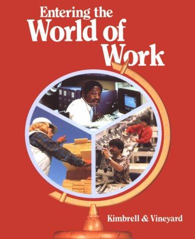 Entering the World of Work: Grady Kimbrell; Ben
