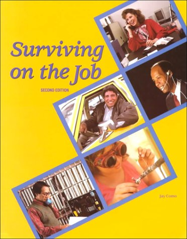 9780026768900: Surviving on the Job