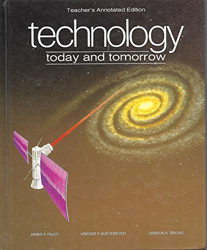 9780026770200: Technology Today and Tomorrow (Teachers Annotated Edition)