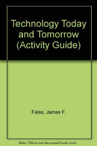 9780026770309: Technology Today and Tomorrow (Activity Guide)