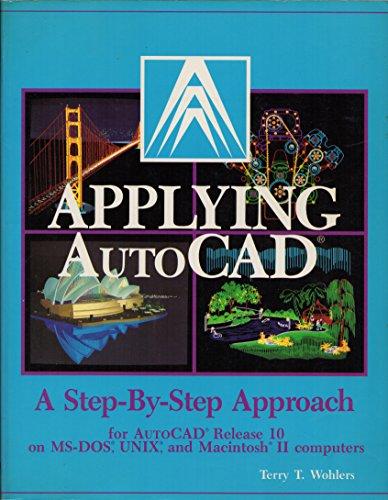 9780026770880: Wohlers T:Applying Autocap Rel 10 Ins GU