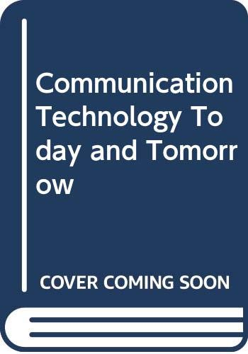 9780026771115: Communication Technology Today and Tomorrow