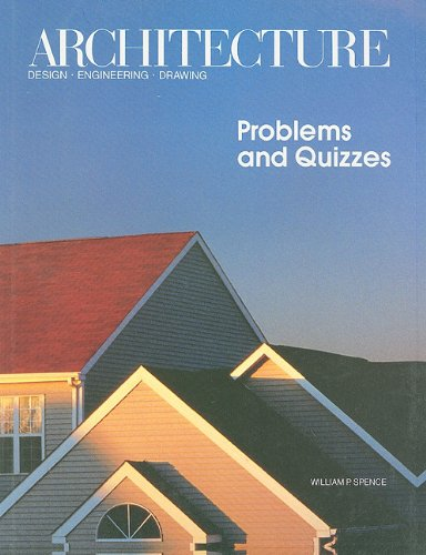 9780026771245: Architecture Design . Engineering . Drawing: Problems and Quizzes