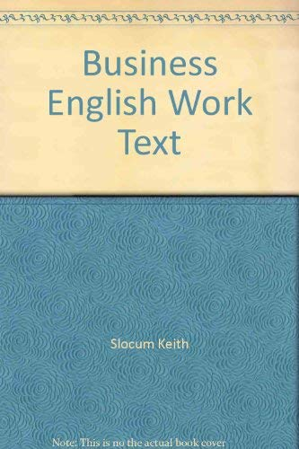 9780026782302: Business English Work Text