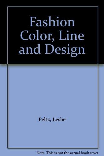 9780026784702: Fashion Color, Line and Design