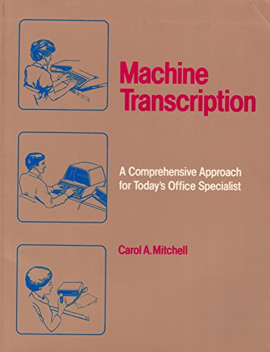9780026790000: Machine transcription: A comprehensive approach for today's office specialist