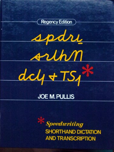 Speedwriting Shorthand Dictation and Transcription (0026795906) by Joe M. Pullis