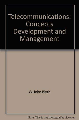 9780026808422: Telecommunications: Concepts, Development, and Management