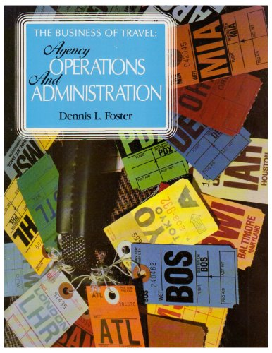 9780026808699: The Business of Travel: Agency Operations and Administration (The Travel professional series)