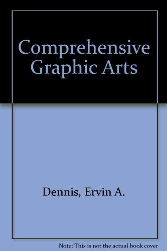 9780026812504: Comprehensive Graphic Arts