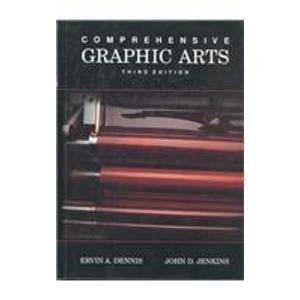 9780026812511: Comprehensive Graphic Arts: Student Text