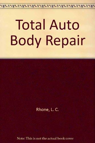 9780026821308: Total Auto Body Repair