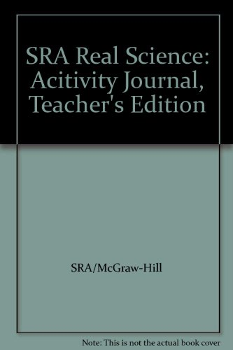 9780026837774: SRA Real Science: Acitivity Journal, Teacher's Edition
