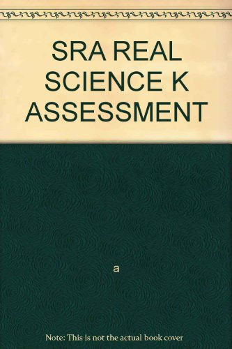 9780026837859: SRA REAL SCIENCE K ASSESSMENT