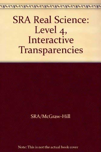 SRA Real Science: Level 4, Interactive Transparencies: SRA/McGraw-Hill