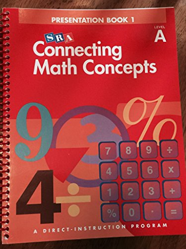 9780026844628: DIRECT INSTRUCTION: CONNECTING MATH CONCEPTS, 2003 EDITION, LEVEL A PRESENTATION BOOK 1: DI Cmc Pres Bk 1 LV A