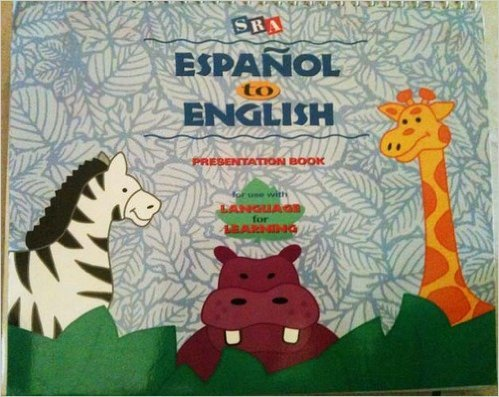 9780026844963: SRA Language For Learning Espanol to English Presentation Book
