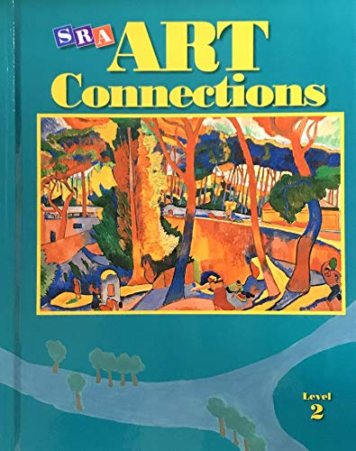 9780026845137: SRA Art Connections: Student Edition, Grade 2