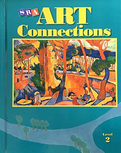 S R A Art Connections Level 2: Rosalind Ragans,Ph.D