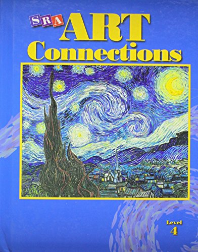 9780026845151: Art Connections, Level 4