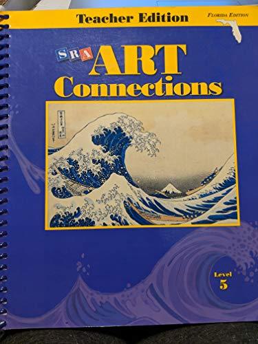 9780026845694: Art Connections: Florida Teacher Edition Level 5