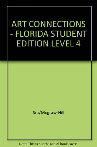 9780026848114: Art Connections: Florida Student Edition Level 4