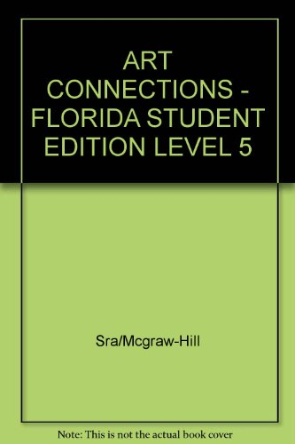 9780026848121: Art Connections: Florida Student Edition Level 5