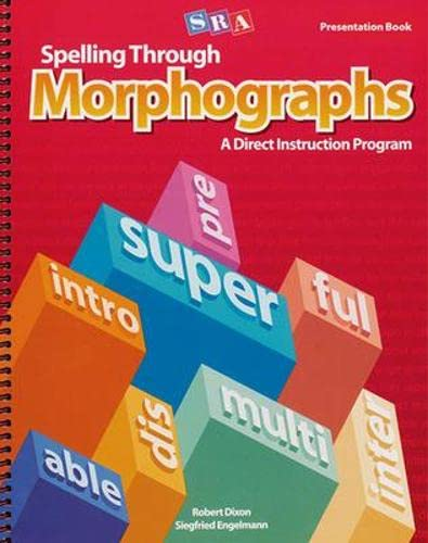 9780026848688: Spelling Through Morphographs 2001 Edition: Presentation Book 1
