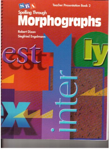 9780026848695: Spelling Through Morphographs 2001 Edition: Presentation Book 2