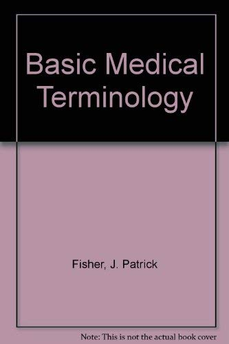 9780026851800: Basic Medical Terminology