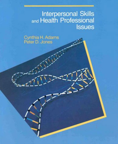 9780026854825: Interpersonal Skills and Health Professional Issues