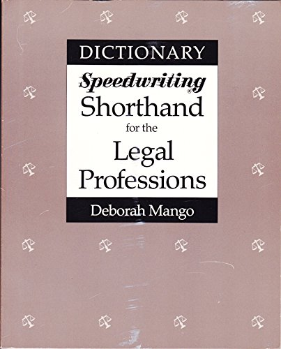 9780026855501: Dictionary Speedwriting Shorthand for the Legal Professions