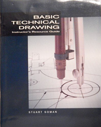 Basic Technical Drawing -Instructors Resource2guide: SPENCER