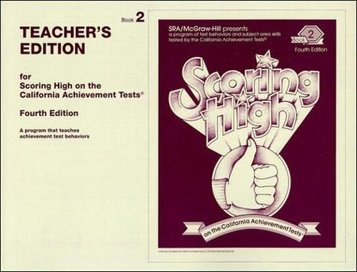 9780026857253: Scoring High on California Achievement Tests, Teacher's Edition, Book 2, 4th Edition