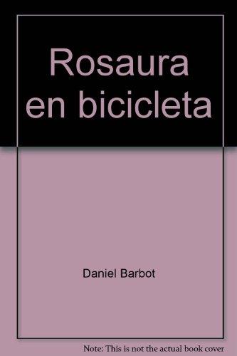 9780026858397: Rosaura en bicicleta