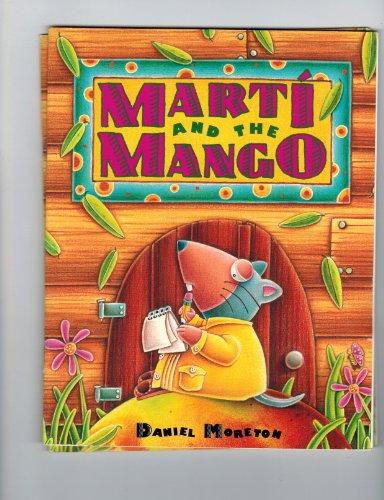 9780026859158: Mart'i and the mango