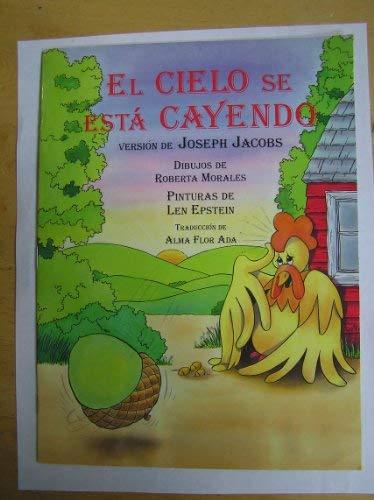 9780026859547: El Cielo Se Esta Cayendo Standard Size Book (Spanish Edition)