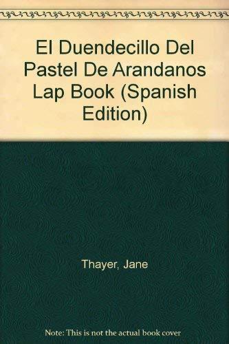 9780026859622: El Duendecillo Del Pastel De Arandanos Lap Book (Spanish Edition)