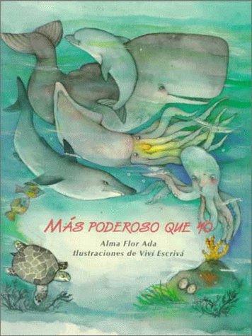9780026859677: Mas Poderoso Que Yo / Bernice the Barnacle (Spanish Edition)