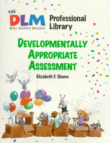 9780026861380: Developmentally Appropriate Assessment (The Dlm Early Childhood Professional Library 1)