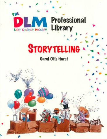 9780026861403: Storytelling (The Dlm Early Childhood Professional Library 1)