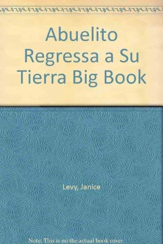 9780026861458: Abuelito Regressa a Su Tierra Big Book (Spanish Edition)